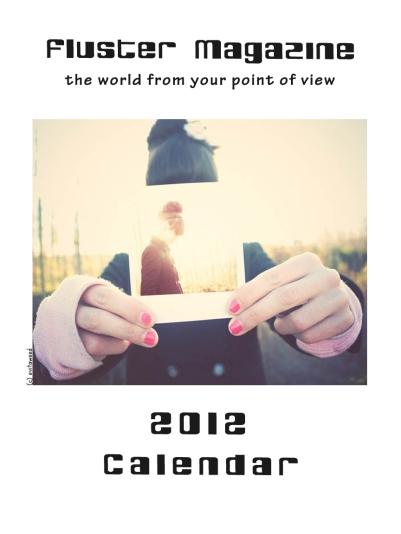 Fluster MagazineCalendar 2012