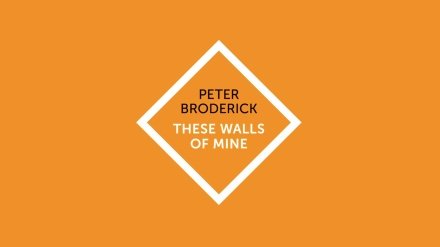 Peter Broderick - These Walls Of Mine - graphic